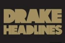 Drake: Headlines