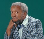 In Tonight's Performance, the Role of Sammy Davis Jr. Will Be Played By Fred G. Sanford