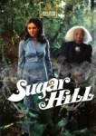 32 Days of Halloween V, Day 20: Sugar Hill