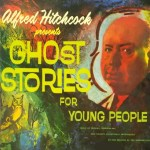 Alfred Hitchcock Presents Ghost Stories For Young People