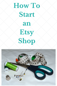How do you Start an Etsy Shop?