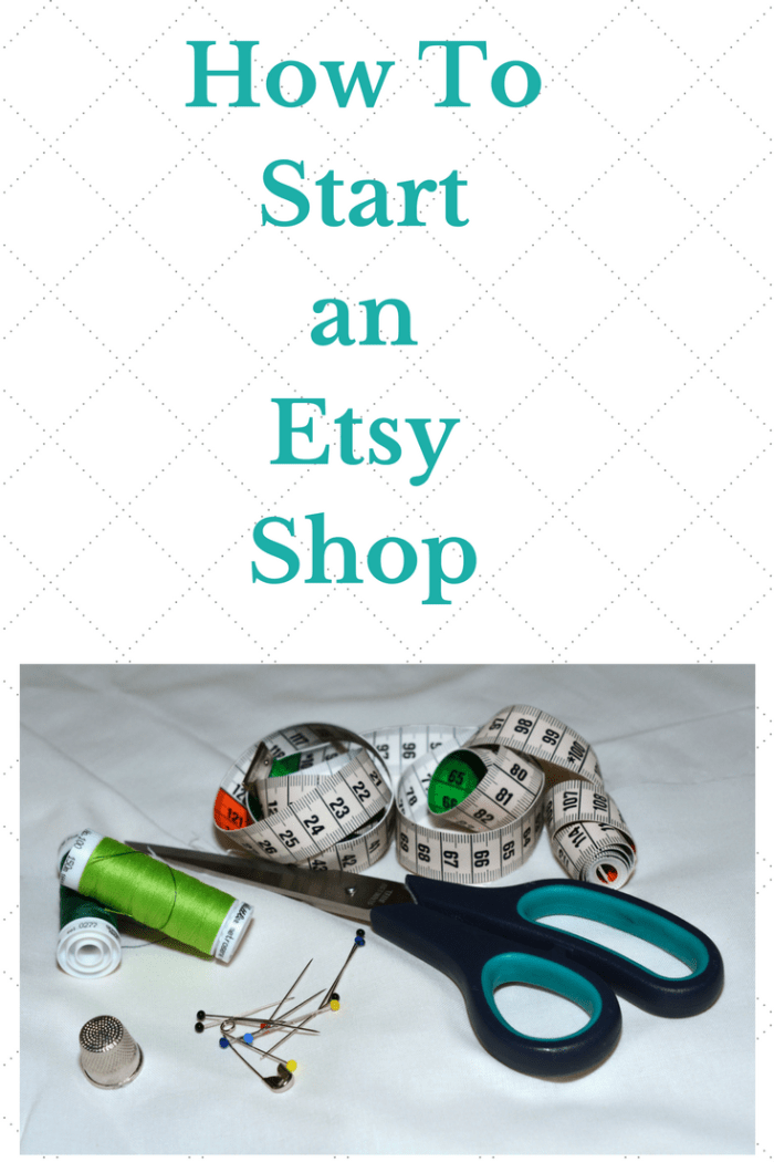 scissors pins thimble measuring tape how to start an etsy shop