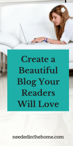 Create a Beautiful Blog Your Readers Will Love