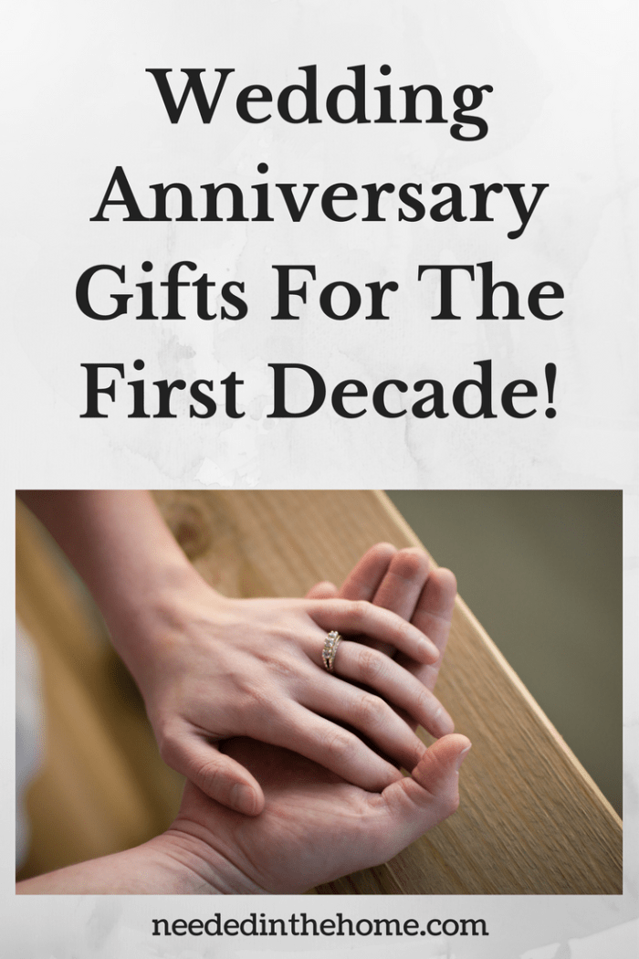 Wedding Anniversary Gifts For The First Decade Neededinthehome