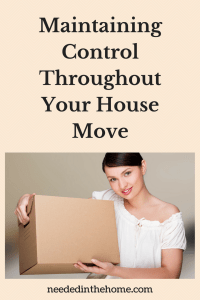 Maintaining Control Throughout Your House Move