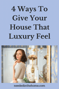 4 Ways To Give Your House That Luxury Feel