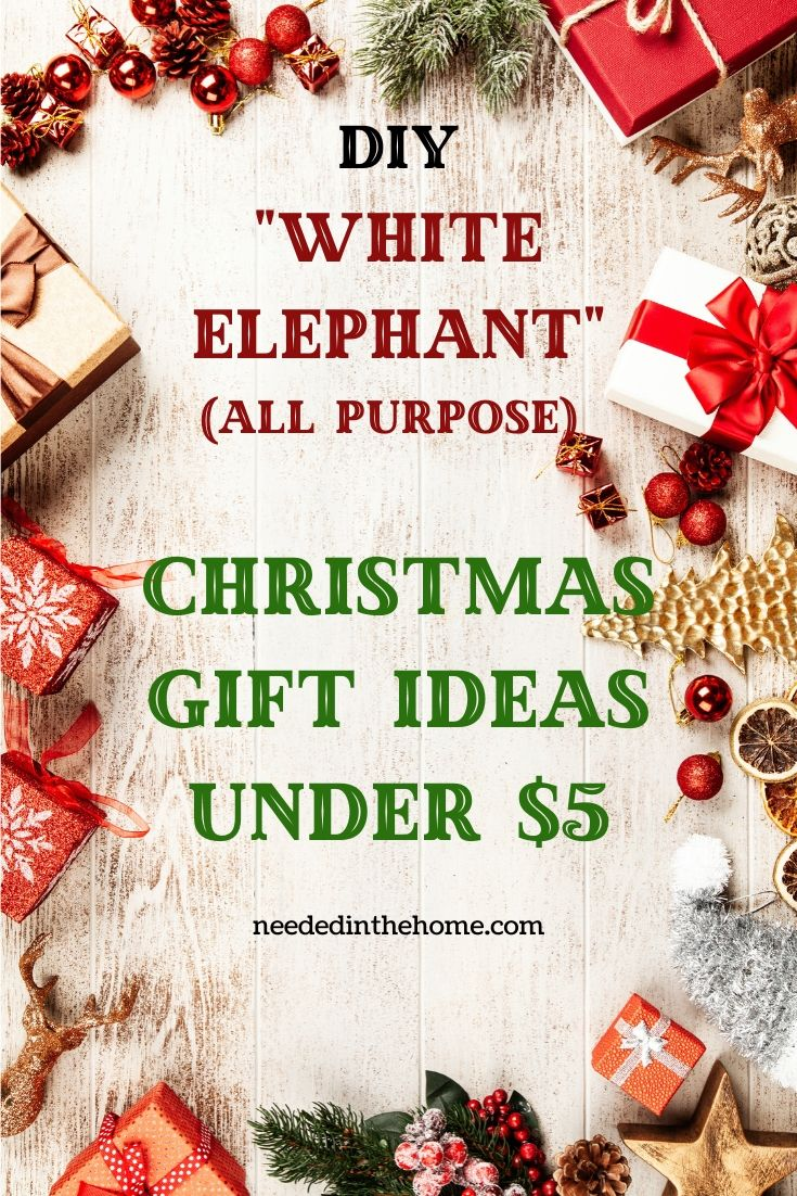 Diy White Elephant Christmas Gift Ideas Under Five Dollars Teacher Gifts