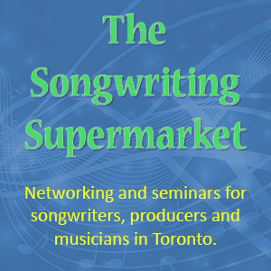 Songwriters Supermarket Meetup in Toronto