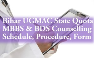 UGMAC NEET State Quota MBBS BDS Counselling Schedule