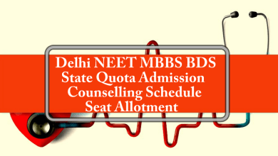 Delhi MBBS BDS State Quota Admission Counselling Schedule Seat Allotment