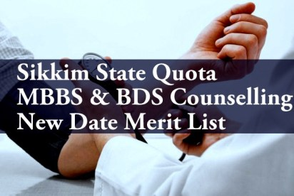 Sikkim State Quota MBBS BDS Counselling New Date Merit List