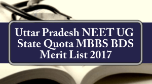 Uttar Pradesh NEET State Quota MBBS BDS Merit List 2017