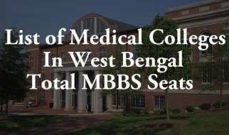 List of Medical Colleges and MBBS Total Seats in West Bengal