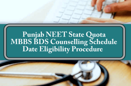 Punjab NEET State Quota MBBS BDS Counselling