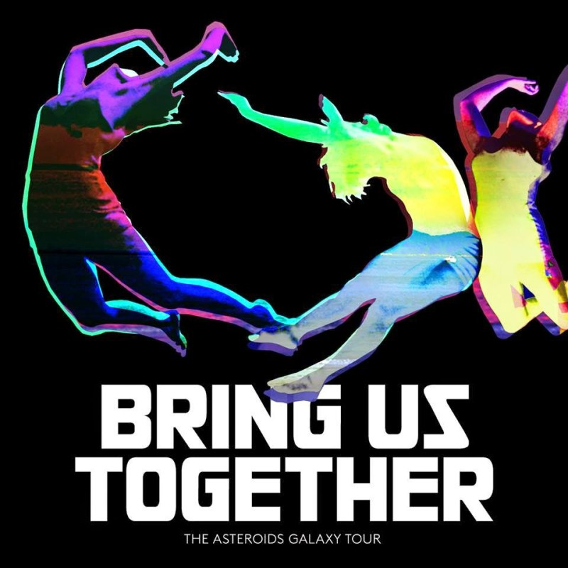 the-asteroids-galaxy-tour_bring-us-together