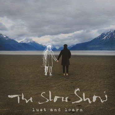 The Slow Show – Lust and Learn Albumcover