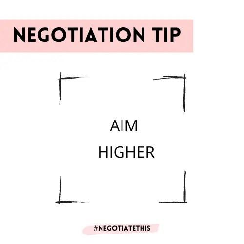 Negotiation tip: Aim higher