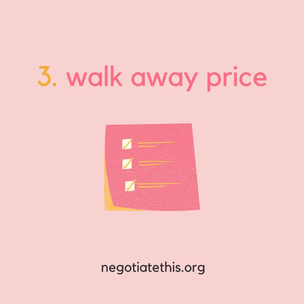 3 walk away price