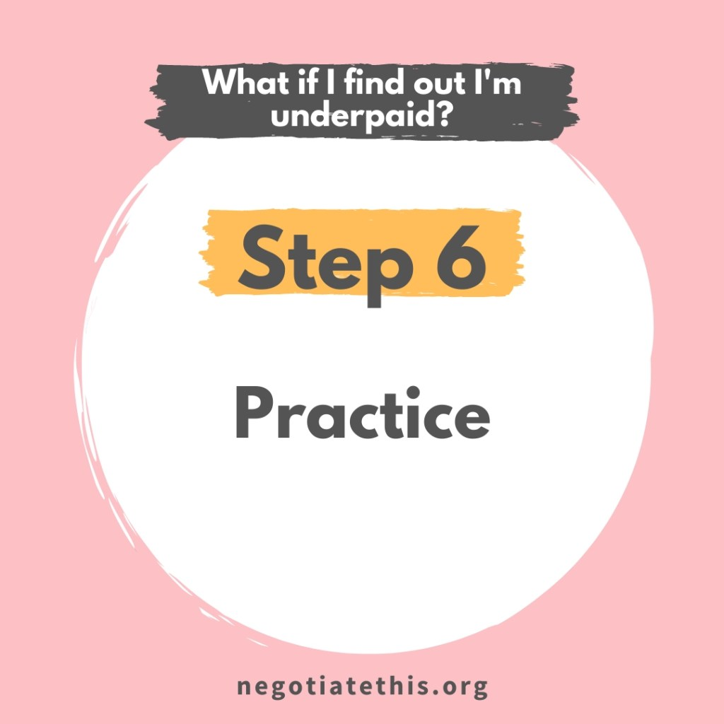 step 6: practice