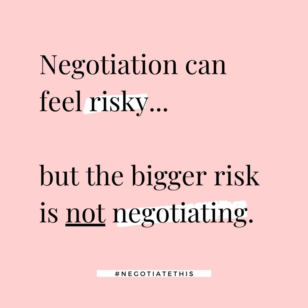 negotiation can feel risky