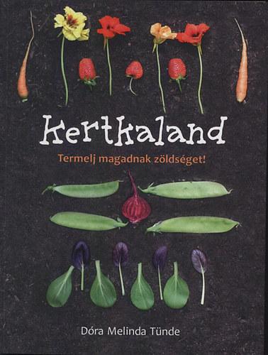 Kertkaland - Termelj magadnak zöldséget!