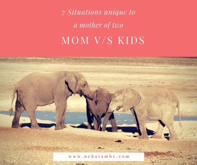 it's always mom versus the kids