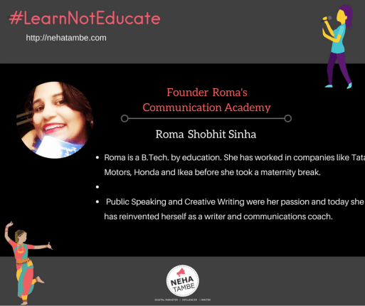 Roma is a communication coach and a writer from Pune