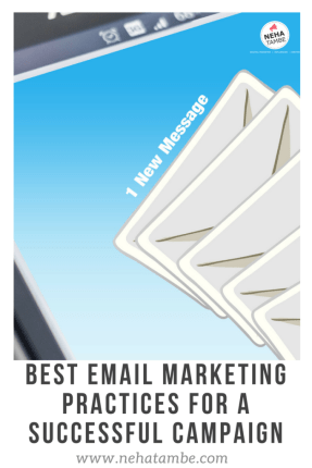 Best Email Marketing practices for a successful campaign and quick tips