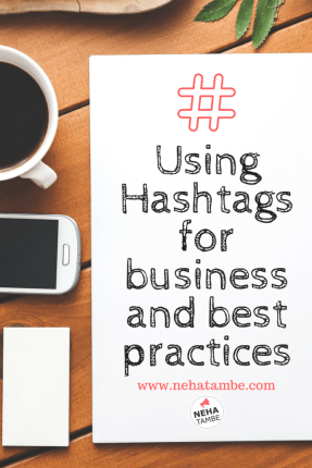 USing hashtags for business and best practices for it