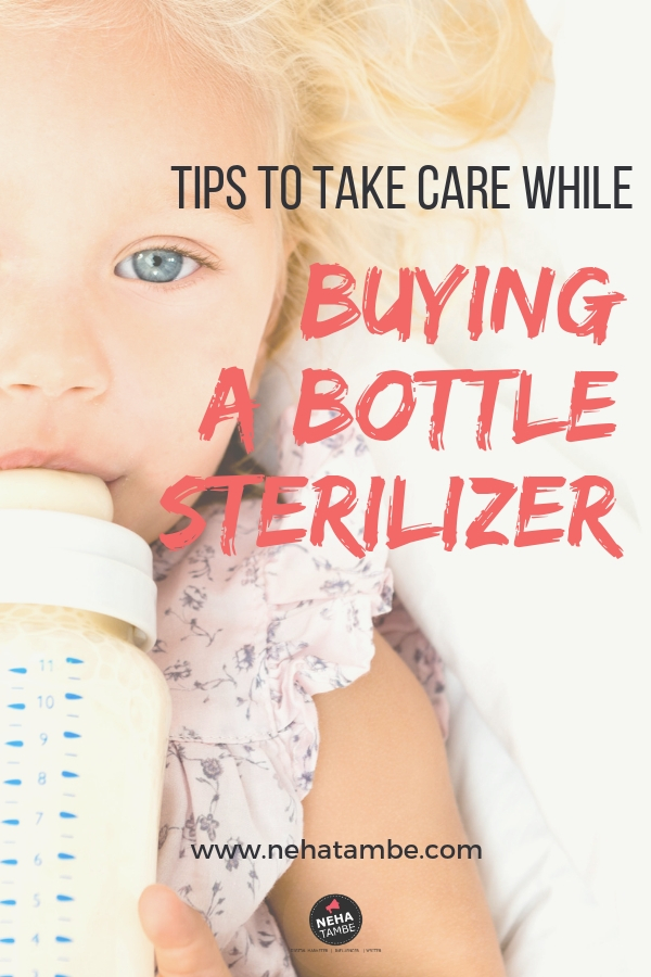 tips for purchasing a bottle sterilizer