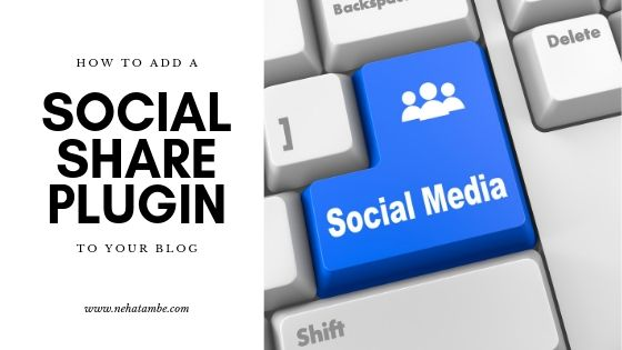 How to add social media sharing plugin to your blog - #TuesdayTips
