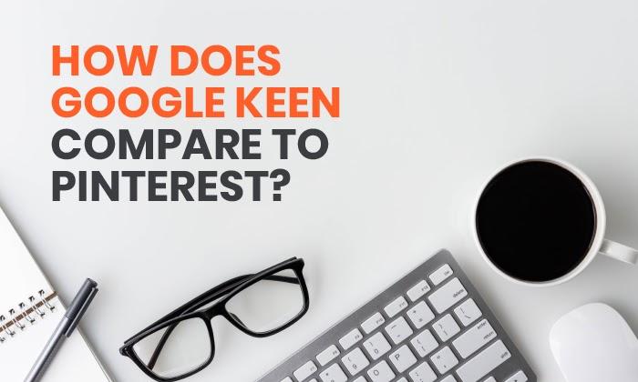 google keen vs pinterest