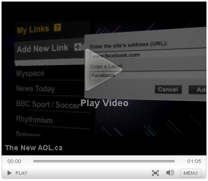 Click here to watch a promo for the new aol.ca design - will open in a new window