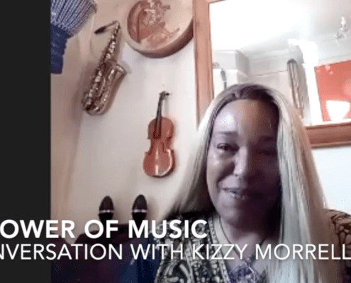The Power of Music with Kizzy Morrell