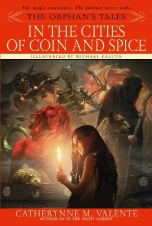 catherynne valente cities of coin and spice
