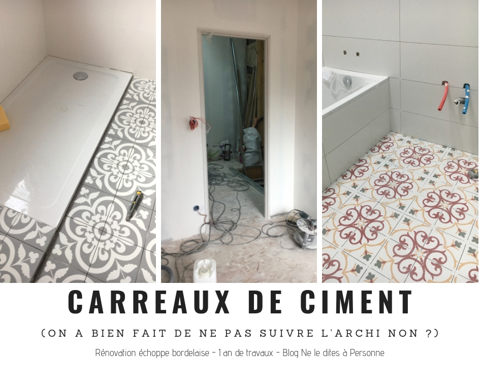 Carreaux de ciment - Renovation surelevation maison échoppe bordelaise - 1 an de travaux - Blog Bordeaux Ne le dites à Personne #Rénovation #rénovationmaison #echoppe #echoppebordeaux #echoppe bordelaise #rénovationechoppe #surelevationechoppe #bordeaux #blogbordeaux #neleditesapersonne