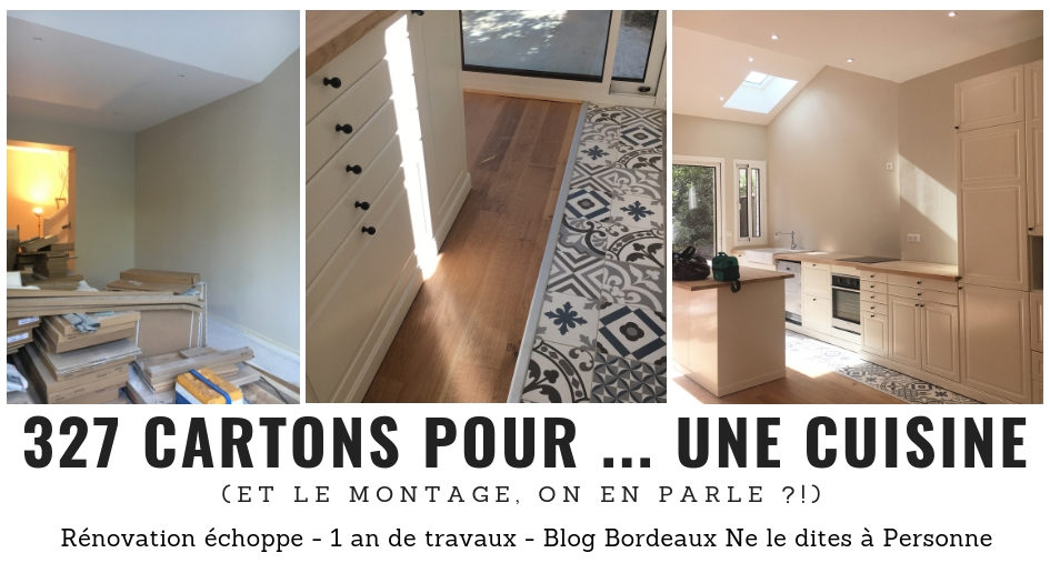 Cuisine Ikea en kit - Rénovation surélévation maison échoppe bordelaise - 1 an de travaux - Blog Bordeaux Ne le dites a Personne #Rénovation #travauxmaison #rénovationmaison #echoppe #echoppebordeaux #echoppe bordelaise #rénovationechoppe #surelevationechoppe #bordeaux #blogbordeaux #neleditesapersonne