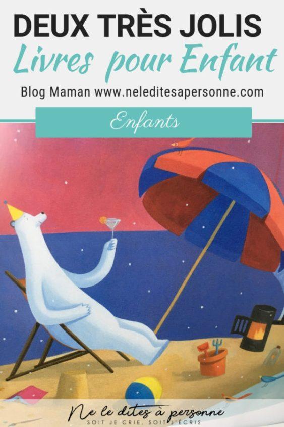 2 jolis livres pour enfants - Albums jeunesse a decouvrir - Blog Maman ne le dites a personne #albumenfant #albumjeunesse #livreenfant #bellesimages #blogmaman #livresenfant #lectureenfant #neleditesapersonne