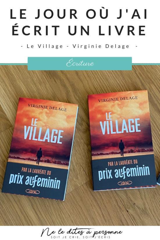 Le Village Virginie Delage - Michel Lafon - Premier roman de Virginie Delage, thriller psychologique