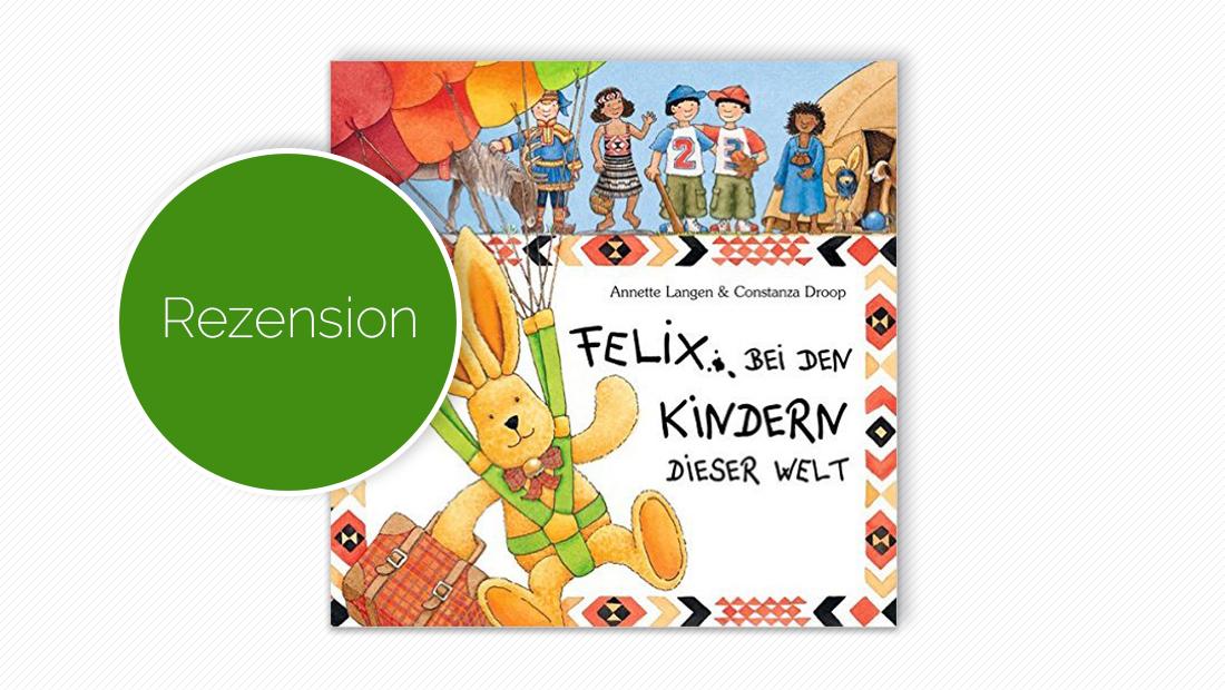 Cover vom Buch: Felix, bei den Kindern dieser Welt
