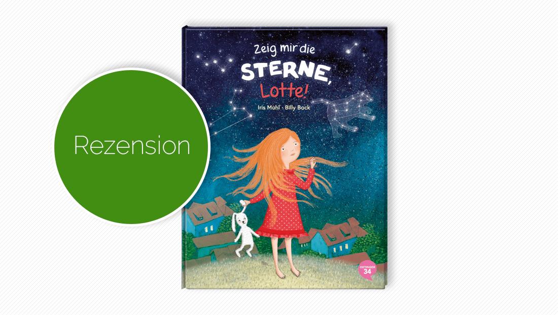 """Buchcover vom Kinderbuch """"Zeig mir die Sterne, Lotte!"""""""
