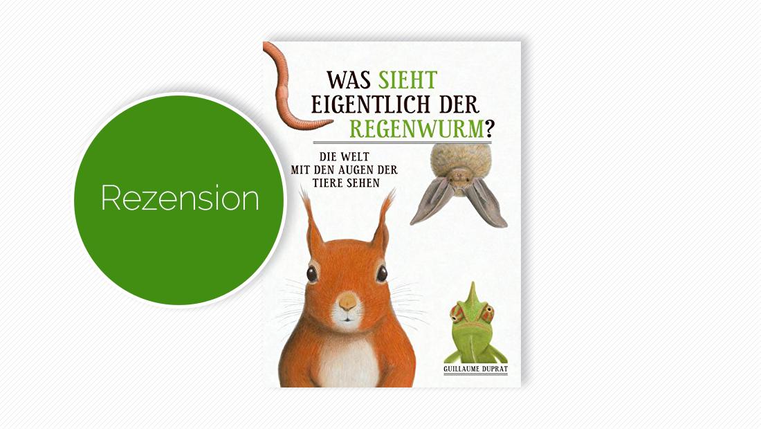 """Buchcover vom Bildersachbuch """"Was sieht eigentlich der Regenwurm?"""""""