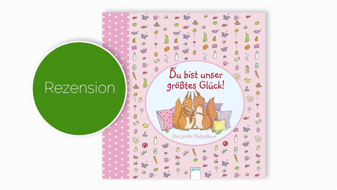 """Buchcover vom Tagebuch """"Du bist unser größtes Glück: Das große Babyalbum"""""""
