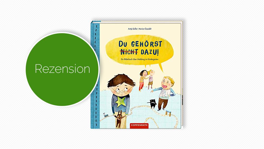 """Buchcover vom Bilderbuch """"Du gehörst nicht dazu! Ein Bilderbuch über Mobbing im Kindergarten"""""""