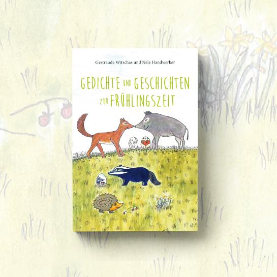 """Cover vom Kinderbuch """"Gedichte und Geschichten zur Frühlingszeit"""""""