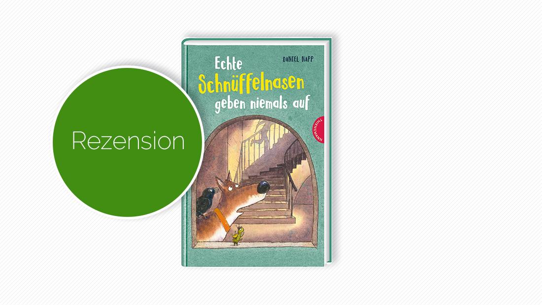 """Cover vom Bilderbuch """"Echte Schnüffelnasen geben niemals auf"""""""