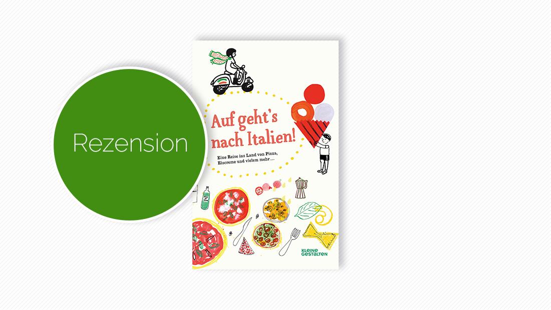 """Buchcover vom Kindersachbuch """"Auf geht's nach Italien!"""""""