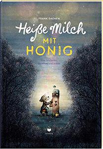 Cover vom Bilderbuch Heiße Milch mit Honig