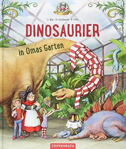 Cover vom Bilderbuch Dinosaurier in Omas Garten