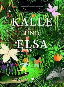 Cover vom Bilderbuch Kalle und Elsa
